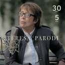 30 Años + 5 Días/Teresa Parodi