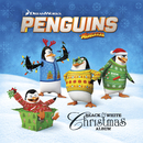 Penguins of Madagascar: Black & White Christmas Album/The Penguins of Madagascar