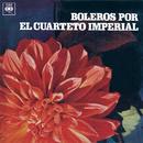 Boleros por el Cuarteto Imperial/Cuarteto Imperial