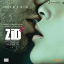 Zid (Original Motion Picture Soundtrack)/Sharib Toshi