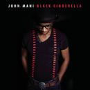 Black Cinderella/John Mani