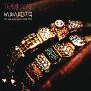 Mamacita feat.Rich Homie Quan & Young Thug/Travis Scott
