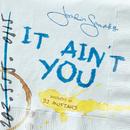It Ain't You/Jordin Sparks