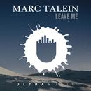 Leave Me (Radio Edit) feat.Haidara/Marc Talein