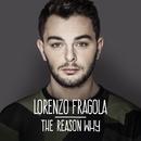 The Reason Why/Lorenzo Fragola