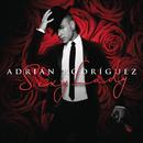 Sexy Lady/Adrian Rodriguez