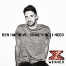 Something I Need/Ben Haenow