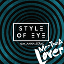 More Than a Lover feat.Anna Ståhl/Style Of Eye