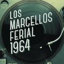Los Marcellos Ferial 1964/Los Marcellos Ferial