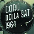 Coro Della Sat 1964/Coro Della Sat