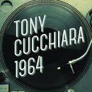 Tony Cucchiara 1964/Tony Cucchiara