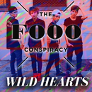 Wild Hearts/The Fooo Conspiracy