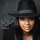 I Knew/Kika Cardoso