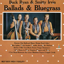Ballads & Bluegrass/Buck Ryan & Smitty Irvin