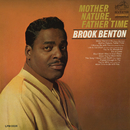 Mother Nature, Father Time/Brook Benton