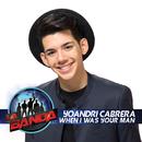 When I Was Your Man (Fan Favorite - La Banda Performance)/Yoandri Cabrera