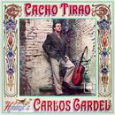 Homenaje a Carlos Gardel/Cacho Tirao