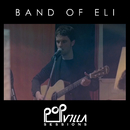 Popvilla Sessions/Band Of Eli