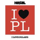 I Love Poland (Radio Edit)/Hazel