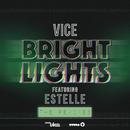 Bright Lights (Shoe Scene Remix) feat.Estelle/Vice