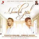 Naina Di Gal/Kanth Kaler & Feroz Khan