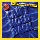 Can't Hold Back/Pure Prairie League