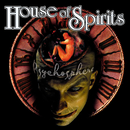 Psychosphere/House Of Spirits