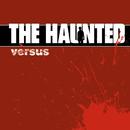 Versus/The Haunted
