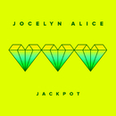 Jackpot/Jocelyn Alice
