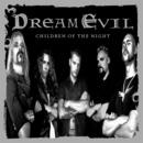 Children Of The Night/Dream Evil