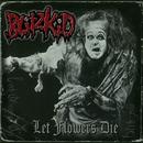 Let Flowers Die/Blitzkid