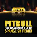 El Taxi feat.Lil Jon,Osmani Garcia/Pitbull
