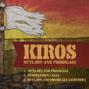 Outlaws and Prodigals - EP/Kiros