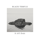 It All Ends/Black Temple