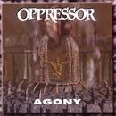 Agony/Oppressor