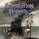 Epidemic Of Violence (Re-Issue)/Demolition Hammer