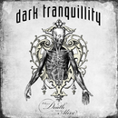 Where Death Is Most Alive (Live)/Dark Tranquillity