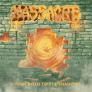 Condemned To The Shadows - Single/Massacre