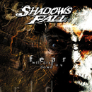 Fear Will Drag You Down/Shadows Fall