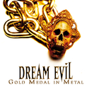 Gold Medal In Metal (Alive And Archive)/Dream Evil
