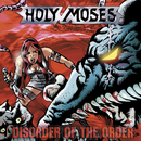 Disorder Of The Order/Holy Moses