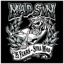 25 Years - Still Mad/Mad Sin