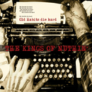 Old Habits Die Hard/The Kings Of Nuthin