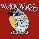 Blowin' Smoke/All Boro Kings