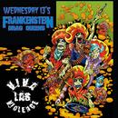Viva Las Violence (Re-Issue)/Wednesday 13's Frankenstein Drag Queens