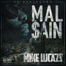 Malsain/Mike Lucazz