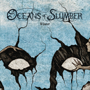 Winter/Oceans of Slumber