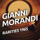 Gianni Morandi - Rarities 1965/Gianni Morandi