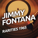Jimmy Fontana - Rarities 1965/Jimmy Fontana