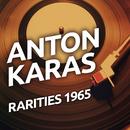Anton Karas - Rarities 1965/Anton Karas